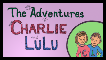 Welcome to The (mis)Adventures of Ms Charlie and LuLu!